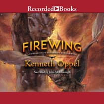 Firewing by Kenneth Oppel audiobook