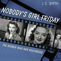 Nobody's Girl Friday by J. E. Smyth audiobook
