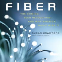 Fiber by Susan P. Crawford audiobook