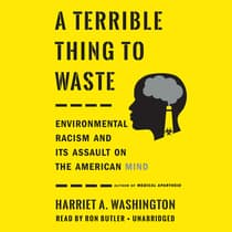 A Terrible Thing to Waste by Harriet A. Washington audiobook