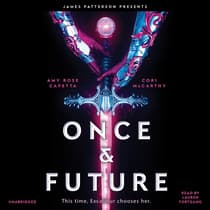 Once & Future by Amy Rose Capetta audiobook