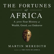 The Fortunes of Africa by Martin Meredith audiobook