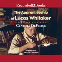 The Apprenticeship of Lucas Whitaker by Cynthia DeFelice audiobook