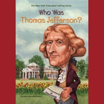 Who Was Thomas Jefferson? by Dennis Brindell Fradin audiobook