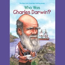 Who Was Charles Darwin? by Deborah Hopkinson audiobook