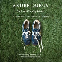 The Cross Country Runner by Andre Dubus audiobook