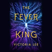 The Fever King by Victoria Lee audiobook