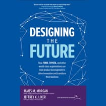 Designing the Future by James M. Morgan audiobook
