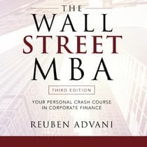 The Wall Street MBA, Third Edition by Reuben Advani audiobook