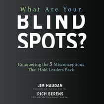 What Are Your Blind Spots? by Jim Haudan audiobook