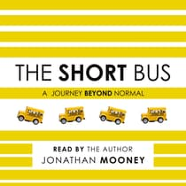 The Short Bus by Jonathan Mooney audiobook