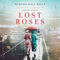 Lost Roses by Martha Hall Kelly audiobook