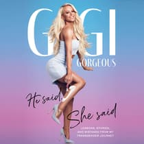 He Said, She Said by Gigi Gorgeous audiobook