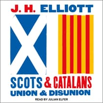 Scots and Catalans by J. H. Elliott audiobook