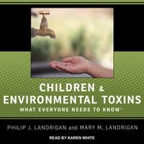 Children and Environmental Toxins by Philip J. Landrigan audiobook