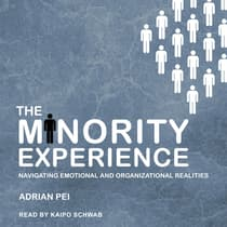 The Minority Experience by Adrian Pei audiobook