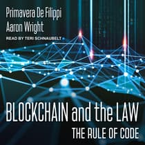 Blockchain and the Law by Primavera De Filippi audiobook
