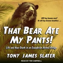 That Bear Ate My Pants! by Tony James Slater audiobook