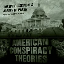 American Conspiracy Theories by Joseph M. Parent audiobook