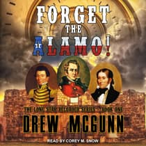 Forget the Alamo! by Drew McGunn audiobook