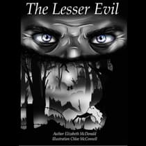 The Lesser Evil by Elizabeth L. McDonald audiobook
