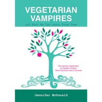 Vegetarian Vampires and What We Can Learn From Them by Jennifer McDonald audiobook