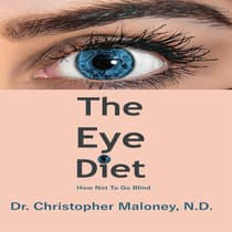 The Eye Diet by Christopher Maloney audiobook