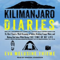 Kilimanjaro Diaries by Eva Melusine Thieme audiobook