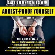 Arrest-Proof Yourself by Dale C. Carson audiobook