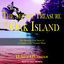 Secret Treasure of Oak Island by D'Arcy O'Connor audiobook