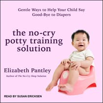 The No-Cry Potty Training Solution by Elizabeth Pantley audiobook