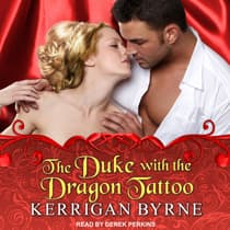 The Duke With the Dragon Tattoo by Kerrigan Byrne audiobook