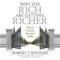 Why the Rich Are Getting Richer by Robert T. Kiyosaki audiobook