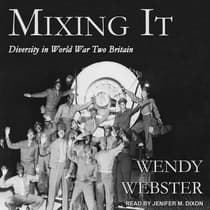 Mixing It by Wendy Webster audiobook