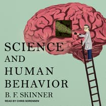 Science and Human Behavior by B. F. Skinner audiobook