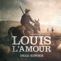 Dead Ringer by Louis L'Amour audiobook