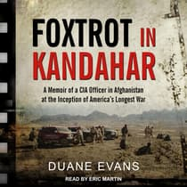 Foxtrot in Kandahar by Duane Evans audiobook