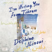 I'm Writing You from Tehran by Delphine Minoui audiobook