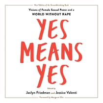 Yes Means Yes! by  audiobook