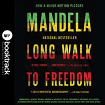 Long Walk to Freedom: The Autobiography of Nelson Mandela by Nelson Mandela audiobook