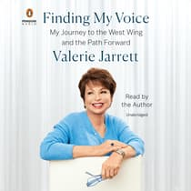 Finding My Voice by Valerie Jarrett audiobook