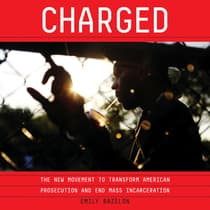 Charged by Emily Bazelon audiobook