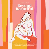 Beyond Beautiful by Anuschka Rees audiobook