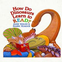How Do Dinosaurs Learn to Read? by Jane Yolen audiobook