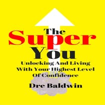 The Super You by Dre Baldwin audiobook