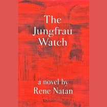 The Jungfrau Watch by Rene Natan audiobook