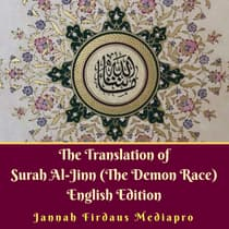 The Translation of Surah Al-Jinn (The Demon Race) English Edition by  Jannah Firdaus Foundation audiobook