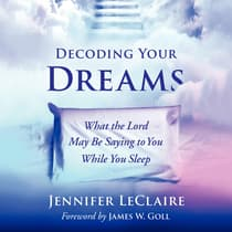 Decoding Your Dreams by Jennifer LeClaire audiobook