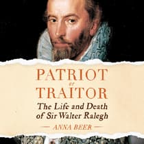 Patriot or Traitor by Anna Beer audiobook