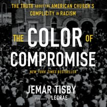 The Color of Compromise by Jemar Tisby audiobook